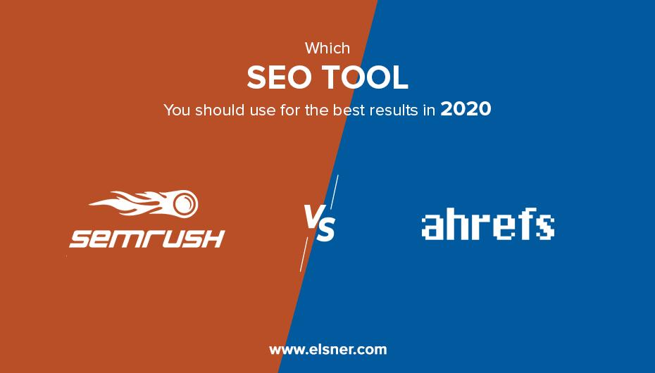 Semrush vs ahrefs