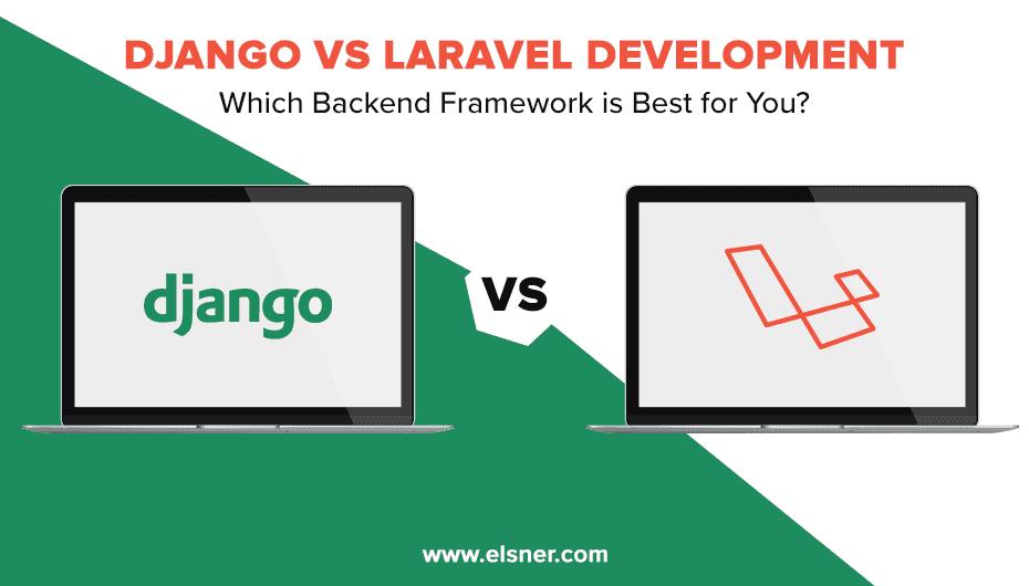 Django-Vs-Laravel-Development-Company