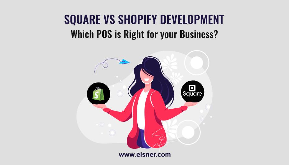 Square-VS-Shopify-Development