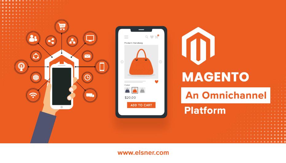 MAGENTO-An-Omnichannel-Platform